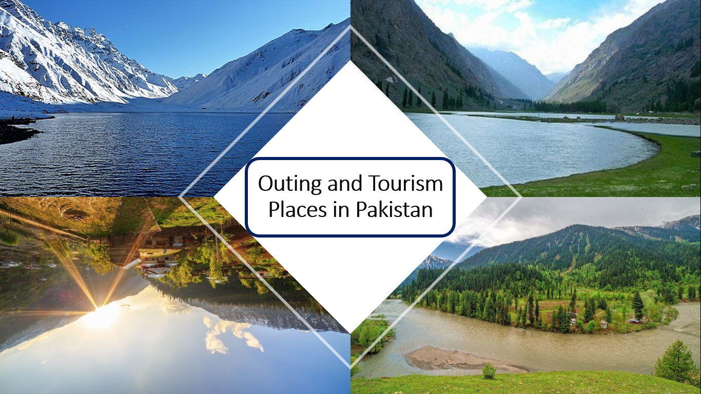 Outing and Tourism places in Pakistan