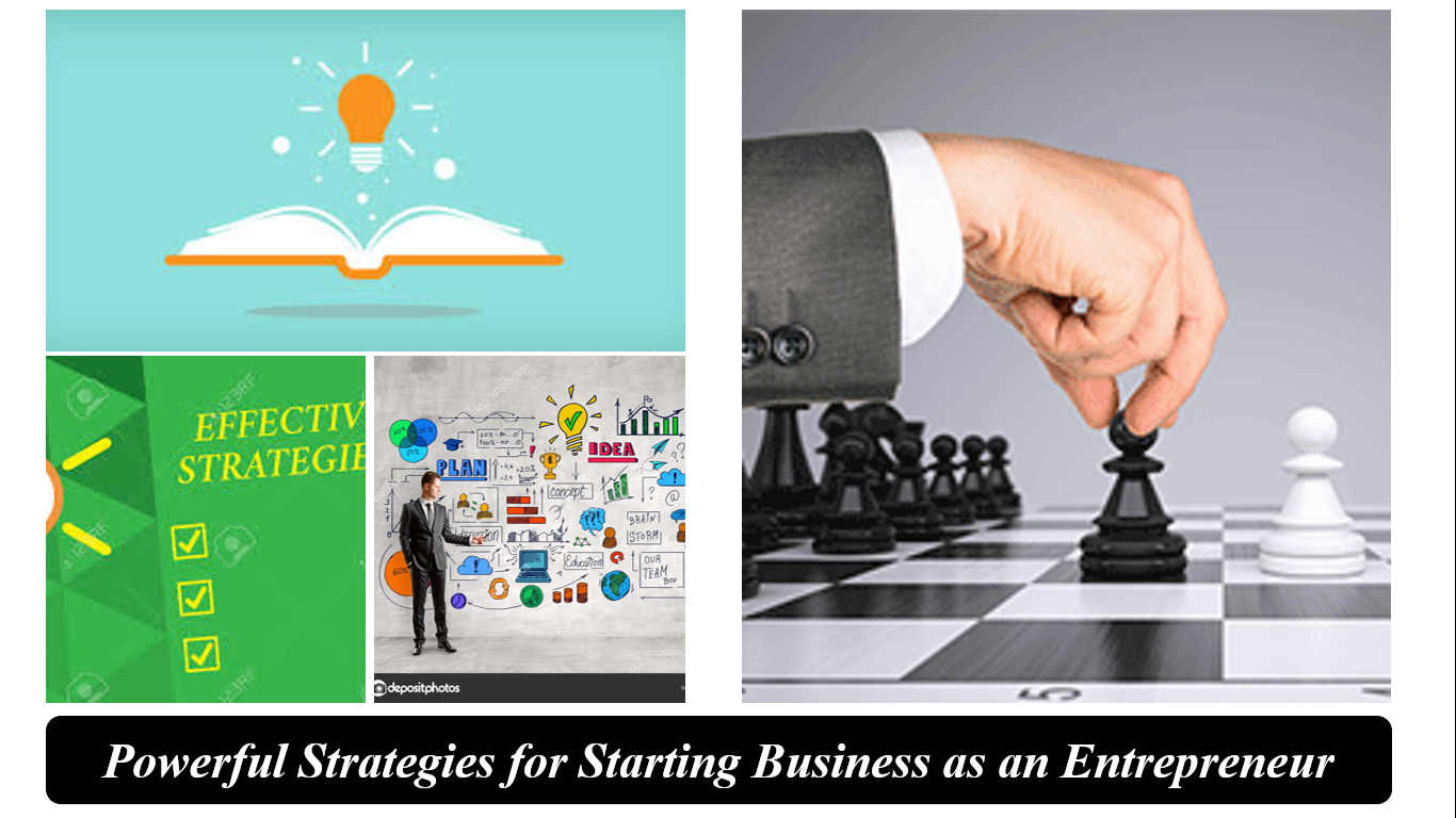 Powerful Strategies for Starting a New Business as an Entrepreneur
